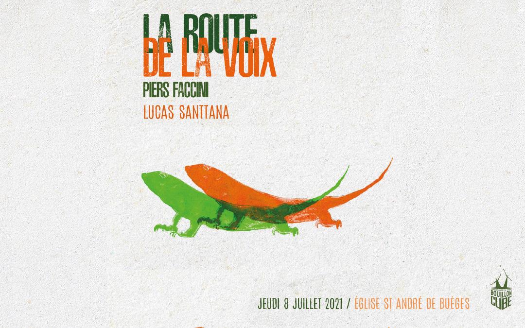 LA ROUTE DE LA VOIX#2